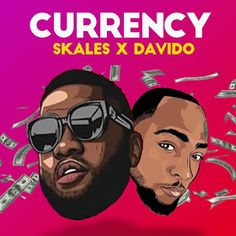 New Music From Skales – Currency ft. Davido out now ! A brand new single coming in from Skales titled ' Currency ' and it has D. Entertainment Sites, Hip Hop Albums, Artist Management, Brand Promotion, Feeling Sick, African Culture, Music Download, News Songs, Mixtape