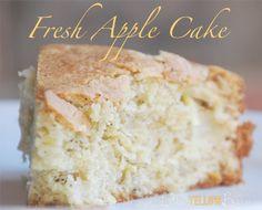 Little Yellow Barn: Fresh Apple Cake