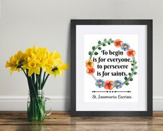 St. Josemaria Escriva Quote Print To Persevere is For Saints | Etsy Saints, Saint Quotes, Color Calibration, Quote Prints, Printing Process, Card Stock, You Got This, Frame, Artwork