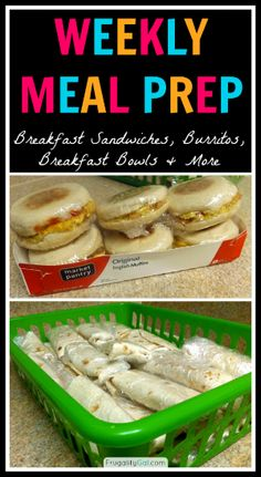 weekly meal prepping - breakfast sandwiches and breakfast burritos