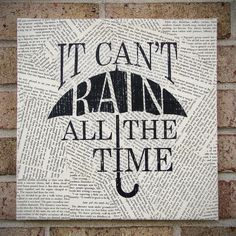 Quote on Canvas It Can't Rain All The Time The Crow by StoicDesign