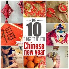 Marie's Pastiche: Top Ten Things to Do for Chinese New Year
