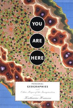 """YOU ARE HERE: Personal Geographies and Other Maps of the Imagination"" Katharine Harmon: Maps give us an understanding of the world & our place in it, but maps need not just show continents & oceans. There are maps to heaven & hell; to happiness & despair, & to mythological places. You Are Here is a collection of inventive maps of places you're not expected to find. With over 100 maps from artists, cartographers, & explorers, the book gives us a view of worlds, both real & imaginary"