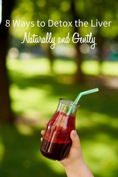 8 Ways to Detox Your Liver Naturally and Gently via @CarrieVitt2