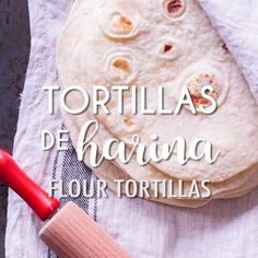 RECETA DE TORTILLAS DE HARINA Learn to make authentic Flour Tortillas with this easy and error-proof recipe. They are soft, delicious and perfect every time. You'll never want to buy them in the store again! Authentic Mexican Recipes, Mexican Food Recipes, Dessert Recipes, Recipes With Flour Tortillas, Homemade Tortillas, Deli Food, Good Food, Yummy Food, Tortilla Recipe