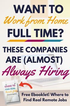 to work from home full time? These companies are hiring! Want to work from home full time? You're in luck! These companies are (almost) always hiring.Want to work from home full time? You're in luck! These companies are (almost) always hiring. Earn Money From Home, Earn Money Online, Online Jobs, Way To Make Money, Earning Money, Tips Online, Making Money From Home, Online College, College Fun