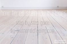 white oil / lime wash whitewashed pine floors http://rowhousenest.com/scandinavian-white-washed/