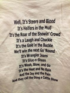 Wonder how Garth Brooks feels about this! Cattle Barn, Show Cattle, Beef Cattle, Cow Quotes, Animal Quotes, Show Steers, Show Cows, Cow Shirt, Showing Livestock