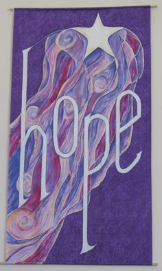 Hope Hand Painted Silk banner