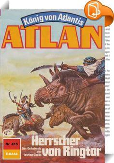 Atlan 415: Herrscher von Ringtor (Heftroman)    :  Als Atlantis-Pthor, der durch die Dimensionen fliegende Kontinent, die Peripherie der Schwarzen Galaxis erreicht - also den Ausgangsort all der Schrecken, die der Dimensionsfahrstuhl in unbekanntem Auftrag über viele Sternenvölker gebracht hat -, ergreift Atlan, der neue Herrscher von Atlantis, die Flucht nach vorn. Nicht gewillt, untätig auf die Dinge zu warten, die nun zwangsläufig auf Pthor zukommen werden, fliegt er zusammen mit Th...