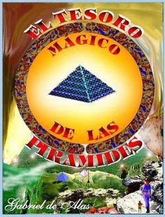 """""""El Tesoro Mágico de las Pirámides"""" no va realmente de pirámides. Apenas aparecen. Para eso, los libros de Gabriel Silva. En ésta saga el tema es más fascinante, si cabe."""