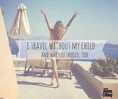 austin-moms-blog-traveling-without-kids