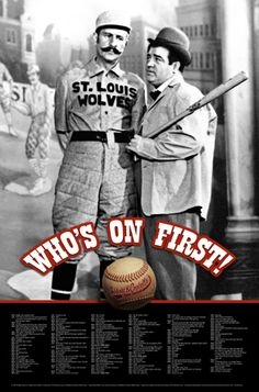 WHO'S ON FIRST Abbott and Costello Baseball Comedy Routine Poster - available at www.sportsposterwarehouse.com