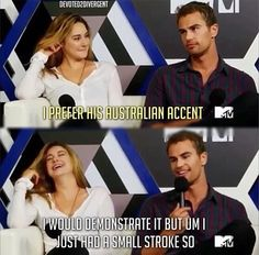 Lol! Love actors Shailene Woodley and Theo James!