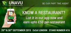Know A Restaurant? List It In Our App Now And Earn Upto £50 per Restaurant.See more Contact @ http://www.unavu.co/lp/unavu-agents-uk.php