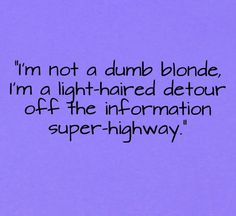 blonde quotes - Google Search