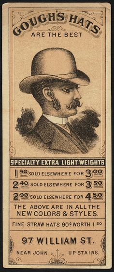 Gough's hats are the best [front], 1870-1900 - Advertising cards (19th Century American Trade Cards, Boston Public Library)