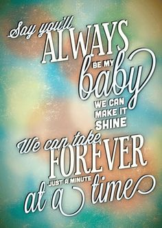 Make It Shine - The Bee Gees. Why not have your favourite quote or lyric immortalised on a personalised print? Whether it's a lyric from the song of your wedding dance, a quote from your favourite movie or a line from a song that's stuck with since you were a kid, a one-of-a-kind quote and lyrics print is the perfect addition to any home.