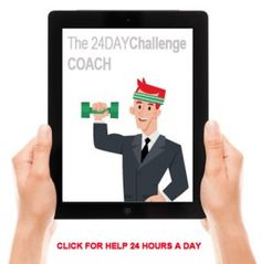 Use the Advocare 24 Day Challenge Coach each day!