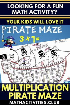 Pirate math activity: Pirate multiplication maze. Pete the pirate can't get to his treasure! He hid it at the bottom of his ship but has forgotten how to get to it. Solve the multiplication questions to help him figure out how he can get to his treasure.