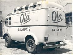 Van for transport and sale of ice cream from OLÁ. Portugal Travel, Lisbon Portugal, Vintage Ads, Vintage Posters, Retro Posters, Ice Cream Van, Old Photography, Top Cars, History Photos