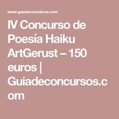 IV Concurso de Poesía Haiku ArtGerust – 150 euros   Guiadeconcursos.com