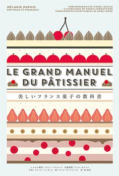 Booktopia has Patisserie at Home by Melanie Dupuis. Buy a discounted Hardcover of Patisserie at Home online from Australia's leading online bookstore. Dm Poster, Posters, Chantilly Cream, Dessert Cookbooks, Thing 1, French Pastries, Pastry Recipes, Deco Design, Print Design
