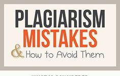 Plagiarism Mistakes & How to Avoid Them (Infographic)