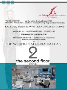 Fall 2013 RTW Trend Presentation by Fashion Group Dallas at Galleria (Tuesday, May 14)