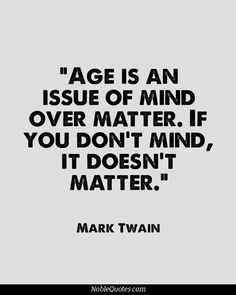 More Than Sayings: Age is an issue of mind over matter❤️
