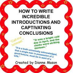 When writing informational texts, students need to know how to introduce a topic and how to write a concluding statement that supports the information presented in the writing. This handout is useful as a mini-lesson for that purpose. It outlines 7 ways that students can write introductions that grab the reader's attention and 5 ways they can write conclusions without resorting to tired and boring methods.