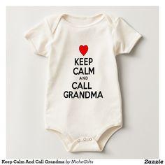 Keep Calm And Call Grandma Romper