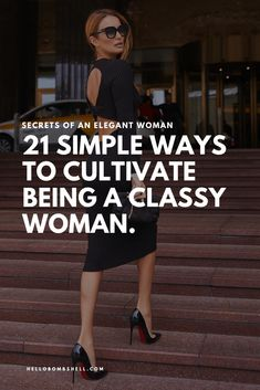 21 Ways Cultivate Being a Classy Woman - Hello Bombshell! - Want to refine your etiquette and learn how to be a classy high value renaissance woman? Etiquette And Manners, Classy People, Act Like A Lady, Being A Lady, Elegant Sophisticated, Good Posture, Self Improvement Tips, Mode Vintage, Life Advice