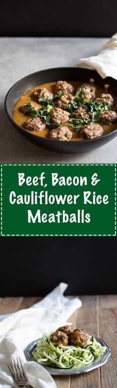 This Beef, Bacon & Cauliflower Rice Meatballs recipe is low carb and full flavor. Serve them with this sauce or on a bed of vegetable noodles!