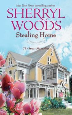 """Read """"Stealing Home"""" by Sherryl Woods available from Rakuten Kobo. **The Sweet Magnolias is now a Netflix Original Series! From New York Times **Bestselling Author Sherryl Woods For . Magnolia Book, Sweet Magnolia, Friends Set, Two Best Friends, Sherryl Woods Books, I Love Books, Books To Read, Big Books, Netflix"""