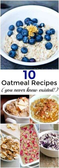 An amazing collection of 10 Oatmeal Breakfast Recipes you never knew existed. Healthy breakfast ideas for cold and busy mornings. These from scratch oatmeal recipes will keep you warm and full and overall satisfied.