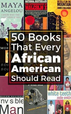 A stunning list of books that every African American should read
