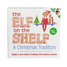 The Elf on the Shelf: A Christmas Tradition with Blue Eyed North Pole by The Elf on the Shelf. $24.39. From the Manufacturer                Year after year, children and adults alike are baffled by the mystery of how Santa really knows who's been naughty or nice. After much urging by the elves and Mrs. Claus, Santa has allowed his biggest secret to be revealed in The Elf on the Shelf: A Christmas Tradition. At the start of each Christmas season, the elf appears to serve as...