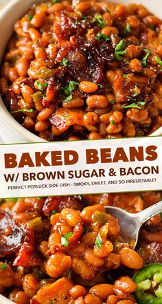 These Brown Sugar and Bacon Baked Beans are the perfect blend of sweet, savory and smoky! Topped with delicious bacon, they're always a hit, and are SO easy to make! Potluck Side Dishes, Side Dishes For Bbq, Best Side Dishes, Potluck Recipes, Vegetable Side Dishes, Side Dish Recipes, Grilling Recipes, Slow Cooker Recipes, New Recipes