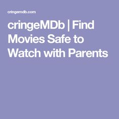 cringeMDb | Find Movies Safe to Watch with Parents