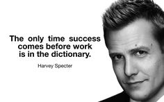 Top 25 Greatest Harvey Specter Quotes: Click image to discover Harvey Specter's best quotes on Opponents, Winning, Goals, Success and Life.