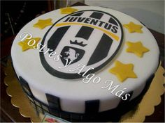 Torta de la Juventus de Turín - Juventus Of Turín Cake Turin, Pure Simple, Cake Decorating, Sport Theme, Projects To Try, Birthday Cake, Pure Products, Party, Desserts