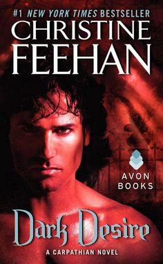 Dark Desire: A Carpathian Novel by Christine Feehan