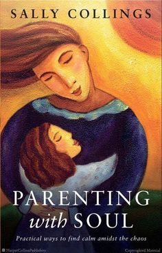 Parenting with Soul by Sally Collings