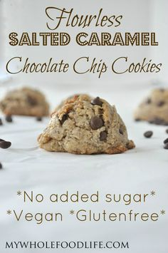 flourless salted caramel chocolate chip cookies (vegan, gluten free, grain free, paleo, egg free)