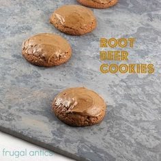 Cookies that taste like a glass of root beer...only better! . . . Jaime?