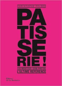 Pâtisserie ! L'ultime référence pdf