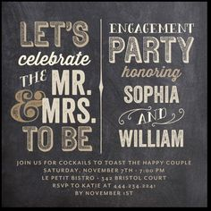 An engagement party invitation with a fun flair ~ I love the chalkboard and typography inspired design.