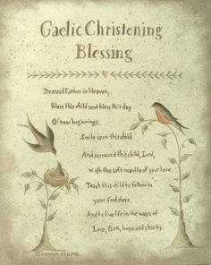 Irish Blessing Proverb prints by Donna Atkins - Choose from Marriage, Christening, Inspirational and Irish Prayer, Irish Blessing, Baby Blessing, Irish Quotes, Irish Sayings, Irish Poems, Scottish Sayings, Irish Proverbs, Messages