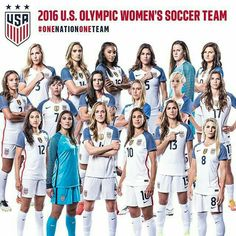 2016 U.S. Olympic Women's Soccer Team. #OneNationOneTeam #USWNT